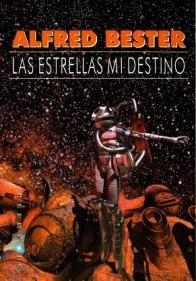 las_estrellas_mi_destino_alfred_bester